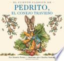 El Cuento Clásico De Pedrito, El Conejo Travieso Board Book