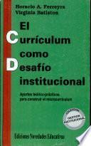 El currículum como desafío institucional