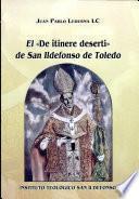 El De Itinere Deserti de San Iidefonso de Toledo