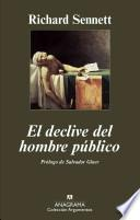 El declive del hombre publico / The Fall of the Public Man