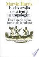 El desarrollo de la teoría antropológica