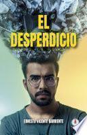 El desperdicio (Spanish Edition)