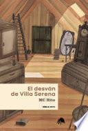 El desván de Villa Serena