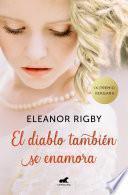 El diablo también se enamora (Premio Vergara - El Rincón de la Novela Romántica 2018)
