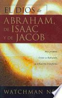El Dios De Abraham, De Isaac Y De Jacob