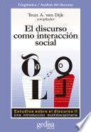 El discurso como interacción social