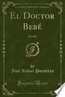 El Doctor Bebé
