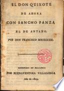 El Don Quijote de ahora con Sancho Panza de antaño