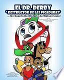 El Dr. Derby Destructor De Las Picaduras Un Cuento De Misterio de Watson Lane!