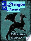 EL DRAGÓN DE ANTURIO