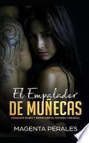 El Empalador de Muñecas: Romance Duro Y Bdsm Con El Motero Criminal