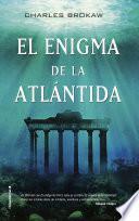 El enigma de la Atlántida