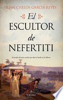 El escultor de Nefertiti