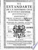 El Estandarte de la Santissima Cruz de nuestro redemptor Jesu-Christo