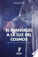 El Evangelio a la Luz del Cosmos