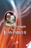 El Evangelio de Juan Pablo Ii