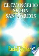El Evangelio Segun San Marcos / the Gospel According to Mark