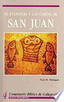 El Evangelio y las Cartas de San Juan