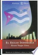 El exilio indomable