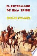 El exterminio de una tribu