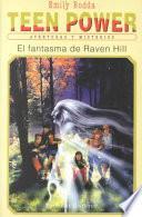 El Fantasma De Raven Hill