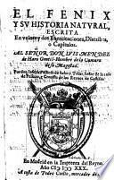 El fenix y su historia natural, escrita en veinte y dos exercitaciones, diatribes o capitulos