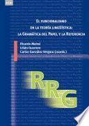 El funcionalismo en la teoría lingüística: la Gramática del Papel y la Referencia