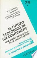 El futuro ecológico de un continente