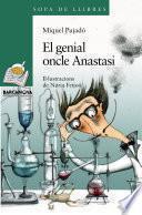 El genial oncle Anastasi
