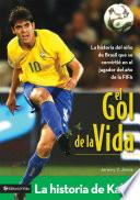 El gol de la vida-La historia de Kaká