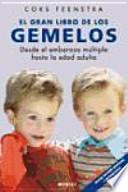 El gran libro de los gemelos : desde el embarazo múltiple hasta la edad adulta