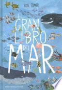 El gran libro del mar / The Big Book of the Blue