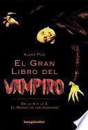 El gran libro del vampiro / The great book of the Vampire
