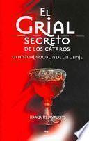 El Grial secreto de los Cátaros
