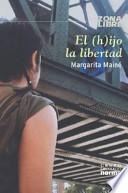 El (h)ijo la libertad