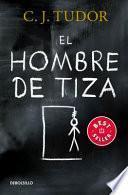 El Hombre de Tiza / The Chalk Man