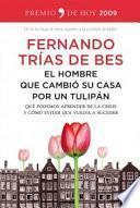 El hombre que cambió su casa por un tulipán