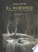 El husped y otros relatos siniestros / The guest and other Sinister Tales