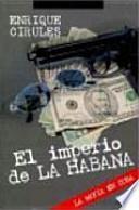 El imperio de La Habana