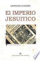 El Imperio Jesuítico