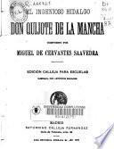 El ingenioso hidalgo Don Quijote de la Mancha ...