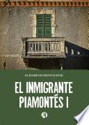 El inmigrante piamontés I