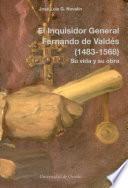 El inquisidor general Fernando de Valdés (1483-1568)