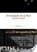 El Instigado de la Red - Sección Social (Tapa dura)