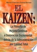 El kaizen/ the Kaizen
