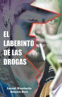El Laberinto De Las Drogas