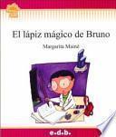 El Lapiz Magico de Bruno