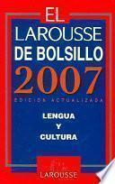 El Larousse de Bolsillo 2007