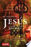 el Legado de jesús