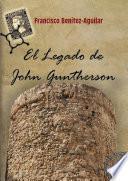 El Legado de John Guntherson